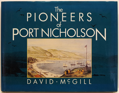 The Pioneers of Port Nicholson