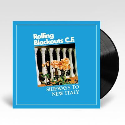 Sideways To New Italy - Rolling Blackouts Coastal Fever