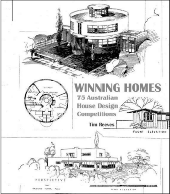 Winning Homes 75 Australian House Design Competitions