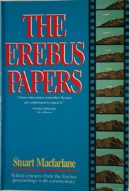 The Erebus Papers  Edited Extracts from the Erebus Proceedings with Commentary