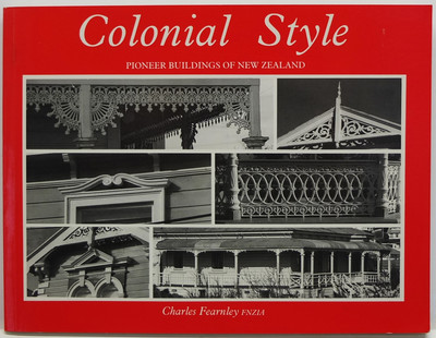 Colonial Style - Pioneer Buildings of New Zealand