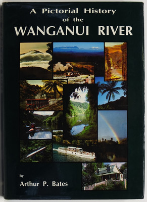 A Pictorial History of the Wanganui River