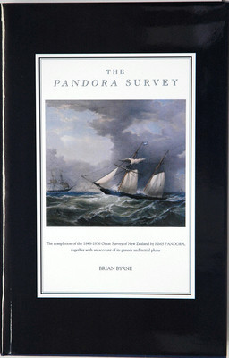 The Pandora Survey. The completion of the 1848-1856 Great Survey of New Zealand by HMS Pandora together with an account of its genesis and initial phase