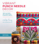 Vibrant Punch Needle Décor - Adorn Your Home with Colorful Florals and Geometric Patterns
