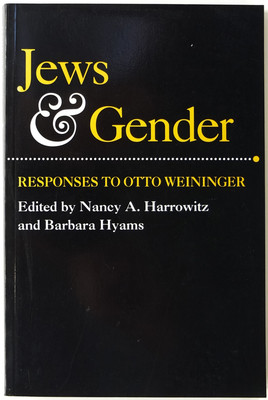 Jews And Gender: Responses To Otto Weininger