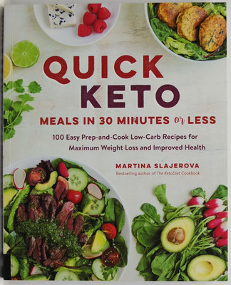 Quick keto: Meals in 30 Minutes or Less