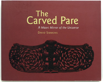 The Carved Pare: A Maori Mirror of the Universe