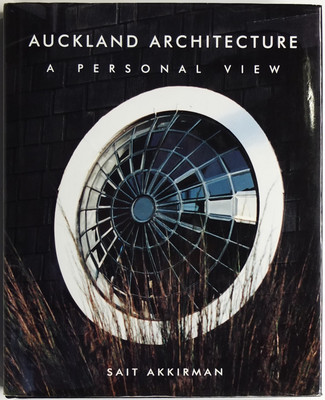 Auckland Architecture - A Personal View