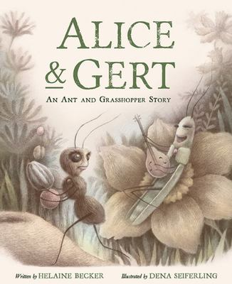 Alice and Gert - An Ant and Grasshopper Story
