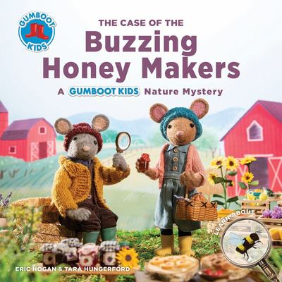 The Case of the Buzzing Honey Maker - A Gumboot Kids Nature Mystery