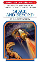 Space and Beyond (Choose Your Own Adventure #3)