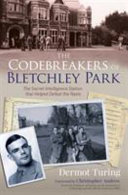 The Codebreakers of Bletchley Park