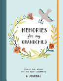 Memories for My Grandchild - A Journal