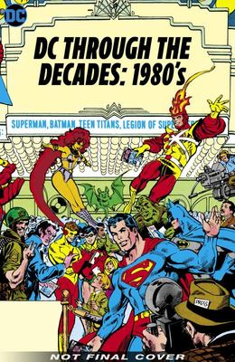 DC Through the 80s: the End of Eras
