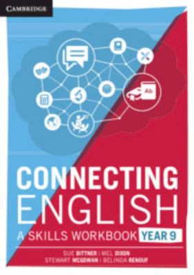 Connecting English: a Skills Workbook Year 9