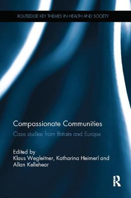 Compassionate Communities - Case Studies from Britain and Europe
