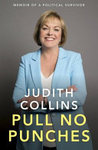 Pull No Punches - Memoir of a Political Survivor