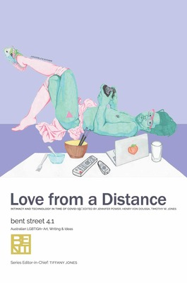 Bent Street 4.1 - Love from a Distance - Intimacy and Technology