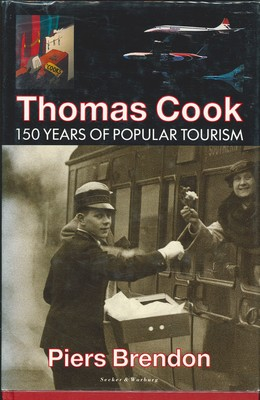 Thomas Cook - 150 Years of Popular Tourism
