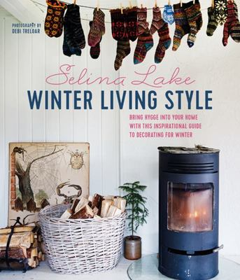 Winter Living Style - Bring Hygge into Your Home with This Inspirational Guide to Decorating for Winter
