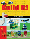 Build It! Volume 1: Make Supercool Models with Your LEGO (R) Classic Set