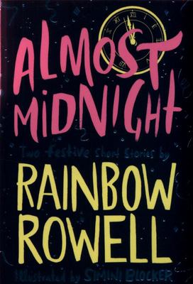 Almost Midnight - Two Festive Short Stories by Rainbow Rowell