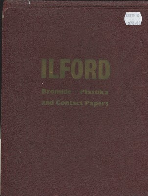Ilford - Bromide, Plastika, and Contact Papers