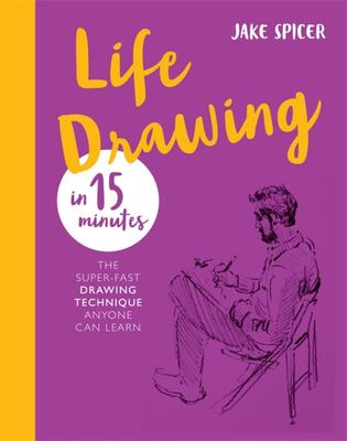 Life Drawing in 15 Minutes - Capture the Beauty of the Human Form