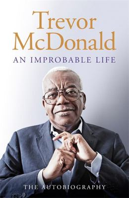 An Improbable Life - The Autobiography