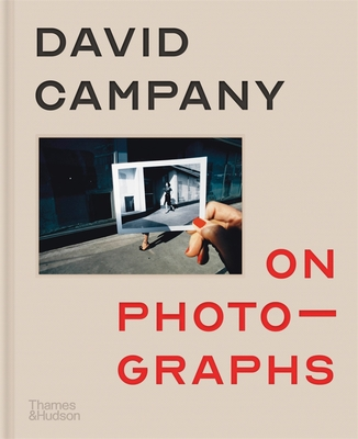 On Photographs: David Campany