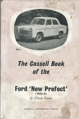 The Cassell Book of the Ford 'New Prefect'