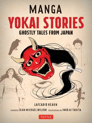 Manga Yokai Stories - Ghostly Tales from Japan (Seven Manga Ghost Stories)
