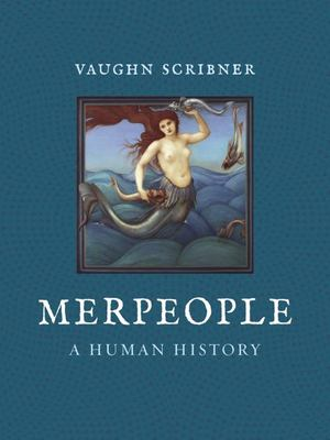 Merpeople - A Human History