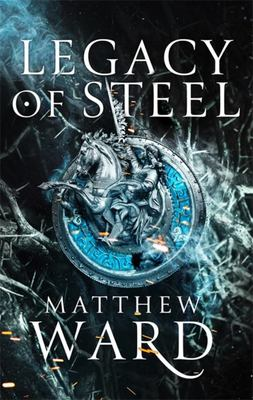Legacy of Steel (#2 Legacy Trilogy)