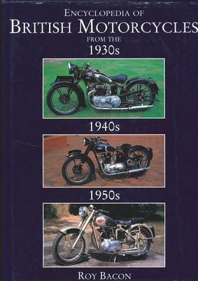 Encyclopedia of British motorcycles from 1930's - 1950's