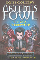 Artemis Fowl and the Opal Deception (Graphic #4)