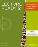 Lecture Ready 2 Strategies for Academic Listening and Speaking
