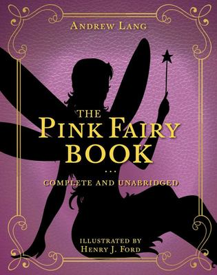 The Pink Fairy Book - Complete and Unabridged