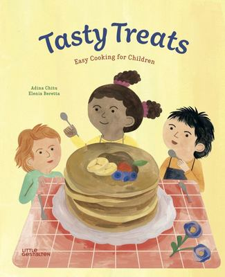 Tasty Treats - Easy Cooking for Children
