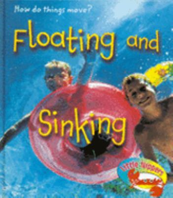 FLOATING AND SINKING HOW DO THINGS MOVE