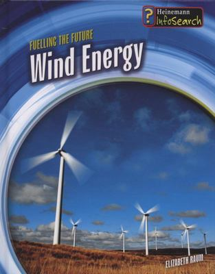 WIND ENERGY FUELLING THE FUTURE