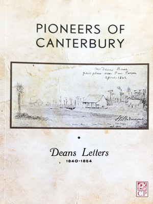 Pioneers of Canterbury Deans Letters 1840-1854