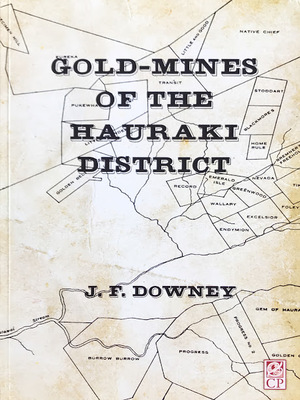 Gold-Mines Of The Hauraki District