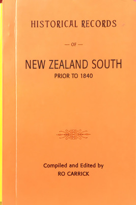 Historical Records of New Zealand Prior to 1840