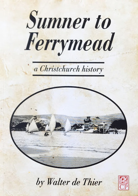 Sumner to Ferrymead: A Christchurch History