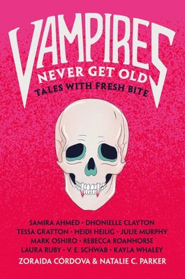 Vampires Never Get Old - Tales with Fresh Bite