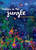 Hidden in the Jungle - A Search and Find Book