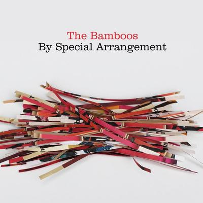 By Special Arrangement - The Bamboos