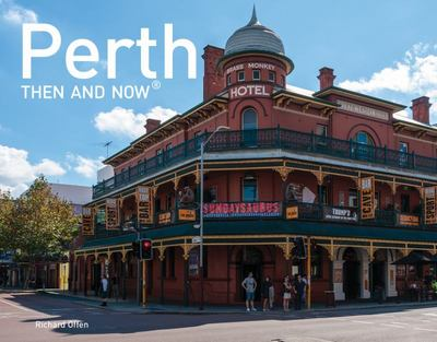 Perth Then and Now Mini