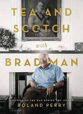 Tea and Scotch with Bradman (HB)